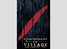 The Village | POPCORNOGRAPHY M Night Shyamalan The Village