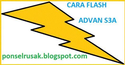 Tutorial Flash Advan S3a | tips cara flash advan s3a copysterz