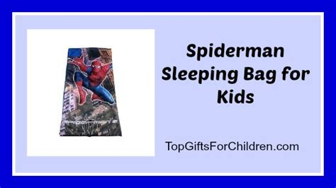 best gifts for spiderman fans buy a spiderman kids sleeping bag top gifts for children