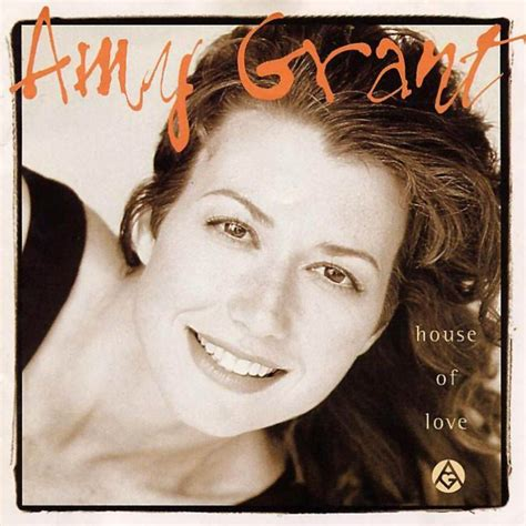 house of love house of love amy grant mp3 buy full tracklist