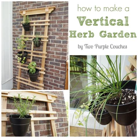 how to build an herb garden how to make a vertical herb garden two purple couches