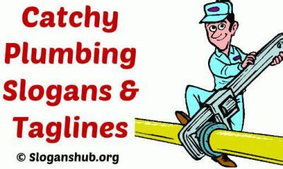 Plumbing Company Slogans by Advertising Archives Slogans Hub