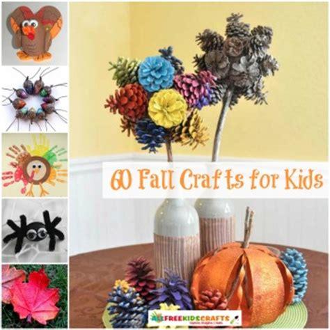 free fall crafts for 60 fall crafts for allfreekidscrafts