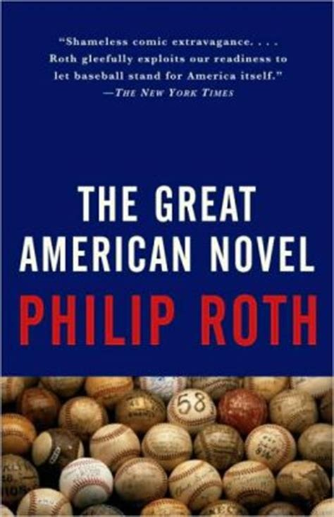 Great American Novel by The Great American Novel By Philip Roth 9780679749066