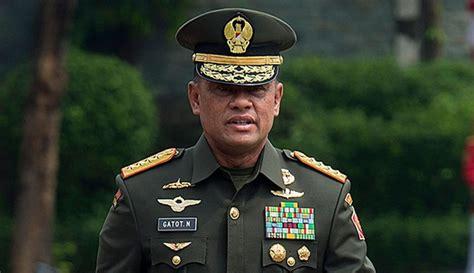 The Secret Apa Yang Para Pemimpin Hebat Ketahui Dan Lakukan gatot nurmantyo jenderal terbaik yang dimiliki indonesia