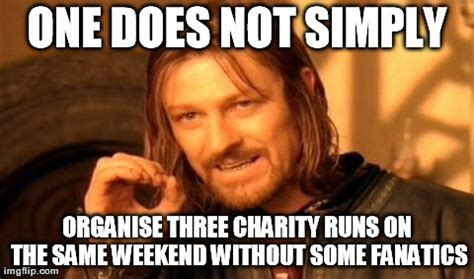 Charity Meme - one does not simply meme imgflip