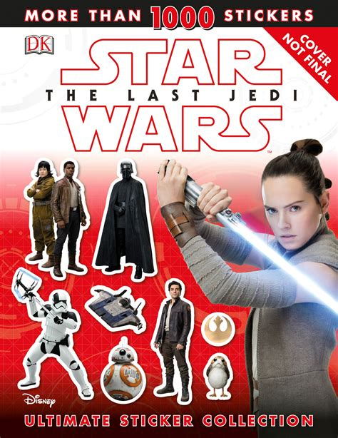 wars the last jedi ultimate sticker collection ultimate sticker collections books wars the last jedi ultimate sticker collection