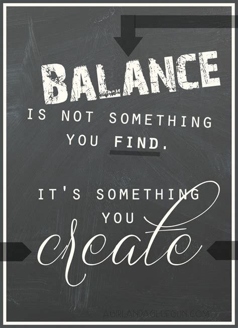 Quotes About Work Balance by Finding Balance Quotes Quotesgram