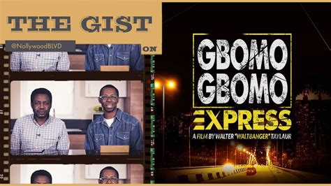 review film quickie express ep008 gbomo gbomo express movie review the gist