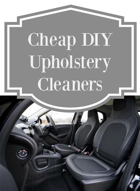 cheap upholstery cleaner cheap diy upholstery cleaners