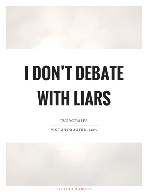 quotes about liars liars quotes liars sayings liars picture quotes page 4