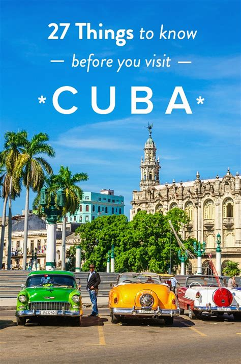 where to visit in cuba 27 things you need to know before you visit cuba