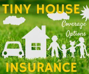 tiny house insurance tiny house insurance options tinyhousebuild com
