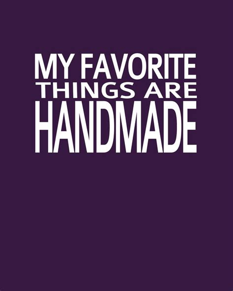 Handmade Quotes - quotes about handmade things quotesgram