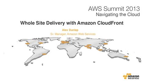 amazon cloudfront whole site delivery with amazon cloudfront