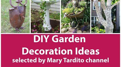 Garden Decoration Ideas by Diy Garden Decoration Ideas