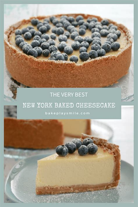 new york cheesecake recipe best classic new york baked cheesecake bake play smile
