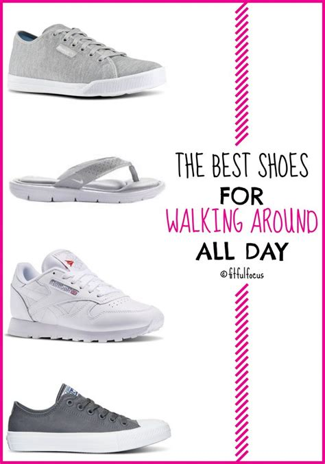comfortable shoes for walking all day the best shoes for walking around all day fitful focus