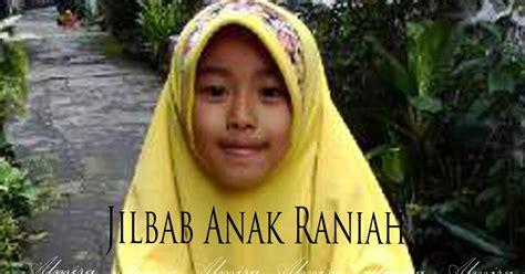 Jilbab Delima Anak 17a No 6 Dan 8 pentingnya mengajarkan anak berhijab sejak dini oleh griya raditya 081372507000 griya raditya