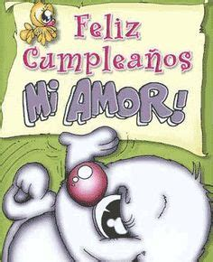imagenes happy birthday mi amor feliz cumplea 209 os on pinterest happy birthday dios and