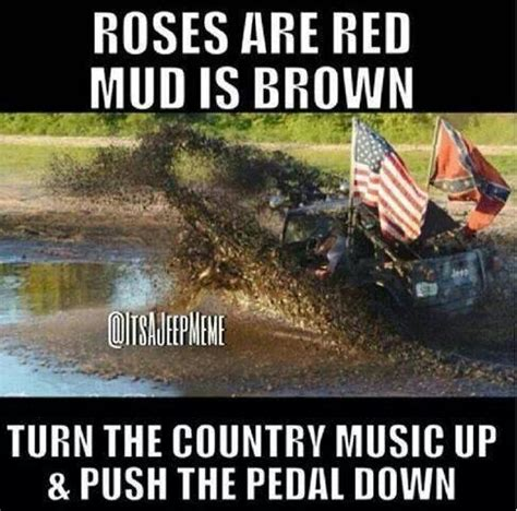 Mudding Memes - mud bogging sayings ye520 net trucks motorcycle and