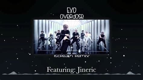 exo overdose mp3 download uyeshare 엑소 exo 중독 overdose 上瘾 remix cover by 이진영 youtube