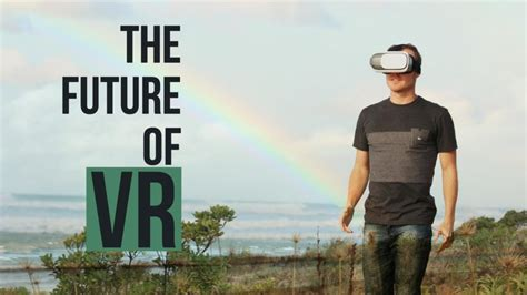Future Of Vr The Future Of Reality Concepts