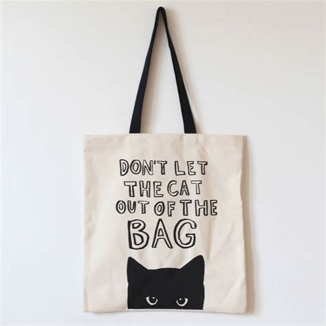 bag design don t let the cat out tote bag by karin 197 kesson design notonthehighstreet