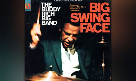 big swing face buddy rich buddy rich big band big swing face 28 images обложки к