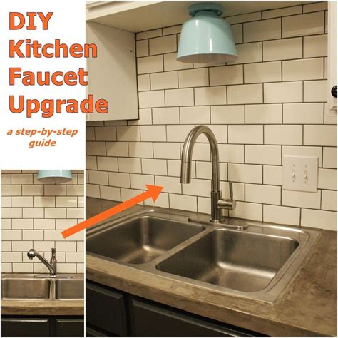 diy kitchen faucet how to upgrade and install your kitchen faucet