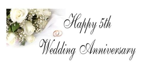 Wedding Anniversary 5th by 5th Wedding Anniversary Wishes Quotes And Messages