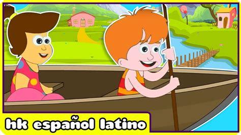 row your boat latin rema rema rema tu barco row row row your boat in spanish