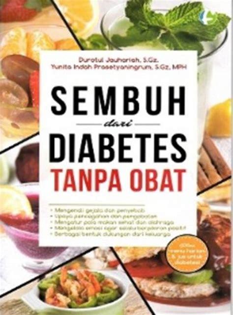 Buku Sembuh bukukita sembuh dari diabetes tanpa obat