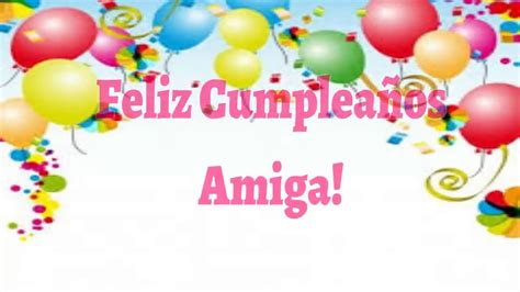 imagenes nuevas de feliz cumpleaños amiga feliz cumplea 241 os amiga frases de cumplea 241 os feliz para mi