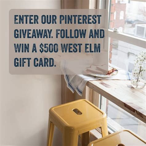 West Elm Gift Card - do you want a 500 west elm gift card enter the dwellinggawker follow win pinterest