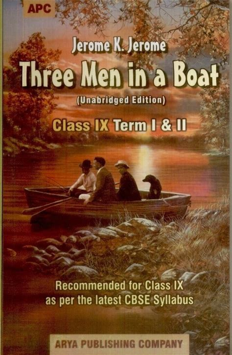 three men in a boat story three men in a boat term i ii class 9 1st edition