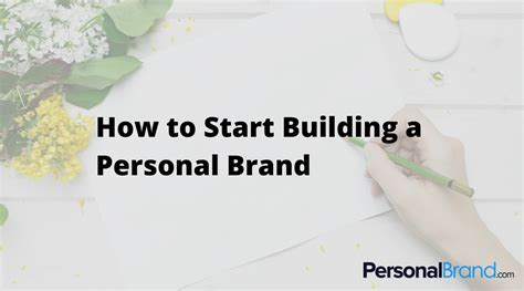 how to start a brand how to start building a personal brand personalbrand