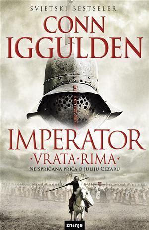 imperator books imperator vrata rima conn iggulden najbolje knjige