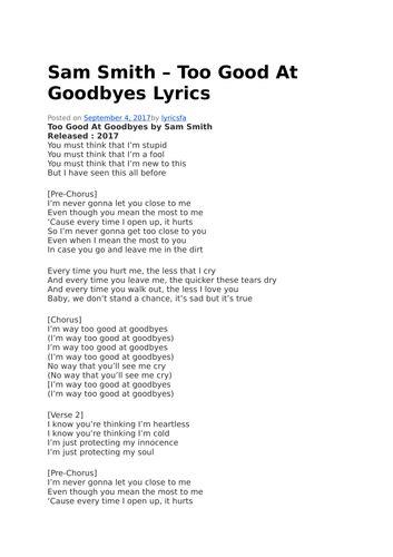 download mp3 too good at goodbyes lyrics sam smith too good at goodbyes lyrics and video by