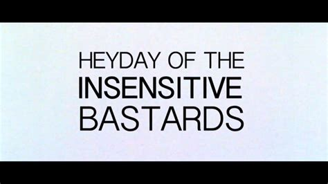 Vi Search Insensitive Heyday Of The Insensitive Bastards Promo