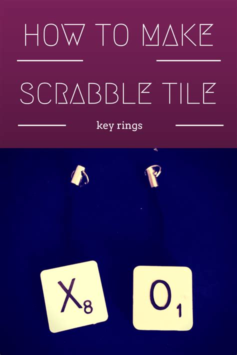 how to make a scrabble how to make scrabble tile key rings the gingerbread