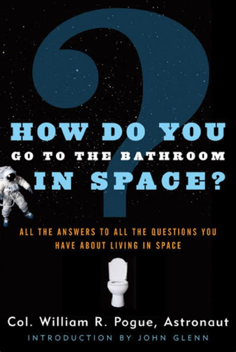 how do you go to the bathroom in space col william r