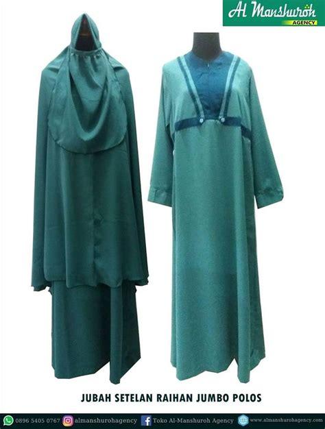 Minyak Kemiri Raihan jubah akhwat dewasa setelan raihan jumbo polos al manshuroh