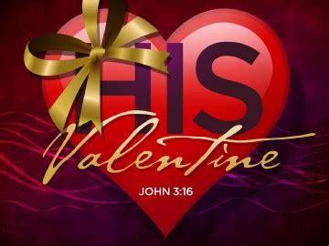 valentines day sermons his powerpoint sermon valentines day powerpoints