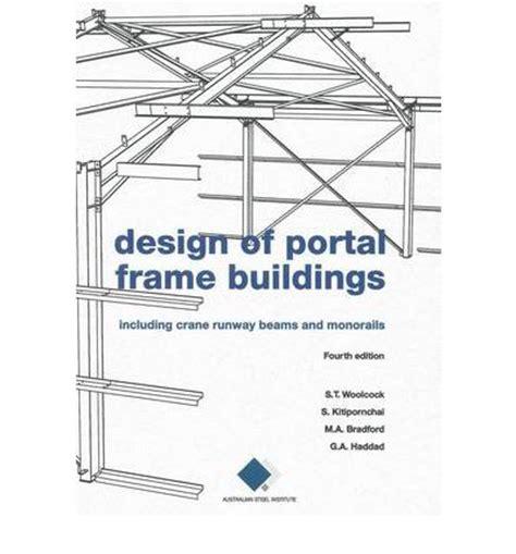 portal frame design xls design of portal frame buildings including crane runway