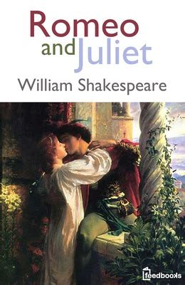 romeo and juliet picture book romeo and juliet william shakespeare feedbooks