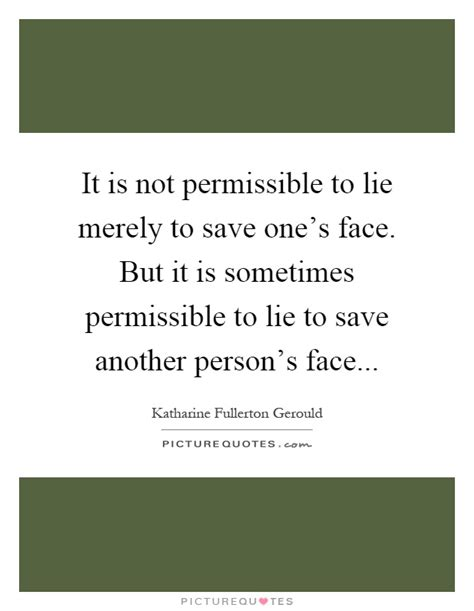 to lie is human not getting is books it is not permissible to lie merely to save one s