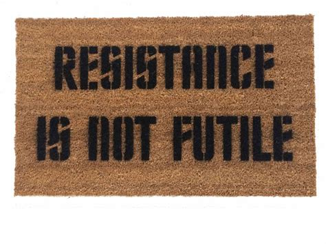 Take Off Your Shoes Doormat Resistance Is Not Futile Borg Welcome Doormat Novelty