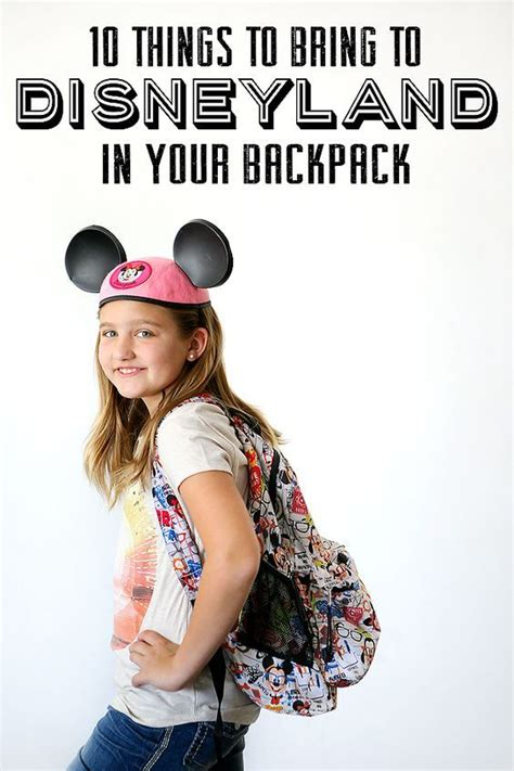 7 Things To Bring Cing by 10 Things To Bring To Disneyland In Your Backpack