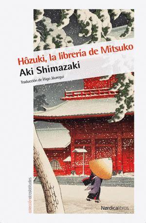 hzuki la librera de mitsuko casa tomada libros y caf